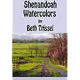 Shenandoah Watercolors ~ Beth Trissel