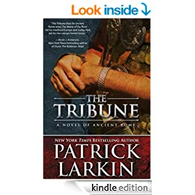 The Tribune: A Novel of Ancient Rome (Book 1 of The Tribune Series)