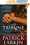 The Tribune: A Novel of Ancient Rome...