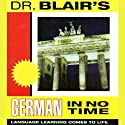 Dr. Blair's German in No Time  by Robert Blair Narrated by Robert Blair