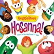 Hosanna!-Today's Top Worship Songs For Kids