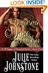 The Dangerous Duke of Dinnisfree (A W...
