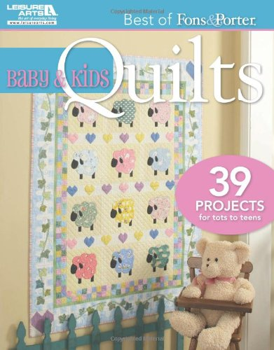 Best of Fons & Porter: Baby and Kids Quilts (Baby Quilt Patterns compare prices)