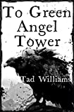 To Green Angel Tower (English Edition)