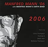 2006 by Manfred Mann's Earth Band (2011-09-06)