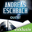 Quest Audiobook by Andreas Eschbach Narrated by Sascha Rotermund