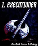 img - for I, Executioner book / textbook / text book