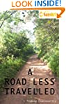 A ROAD LESS TRAVELLED: A historian's...