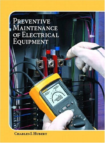 Operating, Testing, and Preventive Maintenance of Electrical Power Apparatus - Prentice Hall - 0130417742 - ISBN:0130417742