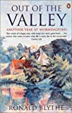 Out of the Valley: Another Year at Wormingford (0140290869) by Blythe, Ronald