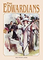 The Edwardians (Pitkin Guides) (Pitkin Guides)