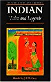 Indian Tales and Legends (Oxford Myths and Legends)