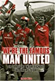 We're the Famous Man United: Old Trafford in the Eighties - the Players' Story