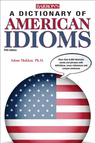 a dictionary of american idioms amazon