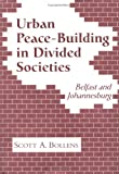 img - for Urban Peacebuilding In Divided Societies: Belfast And Johannesburg book / textbook / text book