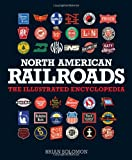 Search : North American Railroads: The Illustrated Encyclopedia