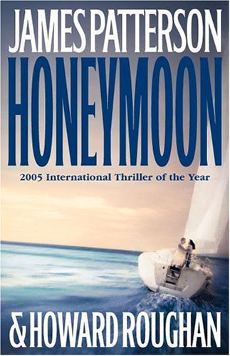 Honeymoon, JAMES PATTERSON, HOWARD ROUGHAN