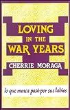 Loving in the War Years: Lo que nunca pas por sus labios