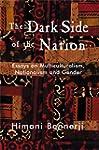 Dark Side of the Nation: Essays on Mu...