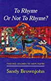 To Rhyme or Not to Rhyme?: Teaching Children to Write Poetry