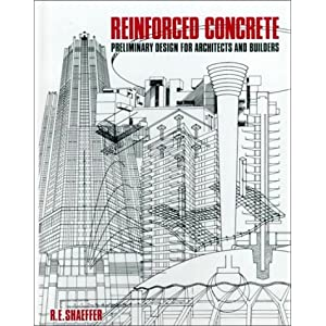 Reinforced Concrete: Preliminary Design for Architects and Builders