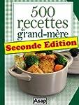 500 recettes de grand-m�re - Seconde...