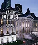 Tweed Courthouse:a model restoration