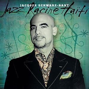 Bart : Jazz Racine Haiti