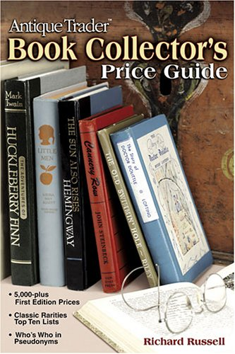 Antique Trader Book Collector's Price Guide (Antique Trader's Book Collector's Price Guide), Richard Russell