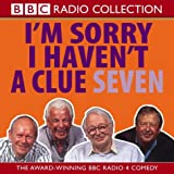 Humphrey Lyttelton I'm Sorry I Haven't a Clue 7 (BBC Radio Collection): v. 7