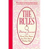 The Rules (TM) Dating Journalby Ellen Fein