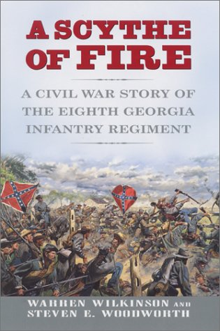 Image for Scythe of Fire : A Civil War Story of the Eighth Georgia Infantry Regiment