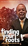 Finding Your Roots: The Official Companion to the PBS Series