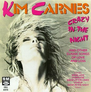 Kim Carnes - Crazy in the Night [US-Import] - Zortam Music