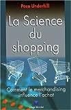 La Science du Shopping (2744061131) by Paco Underhill
