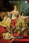 Queen Victoria, Demon Hunter