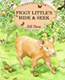 img - for Piggy Little's Hide and Seek (Windy Edge Farm) book / textbook / text book