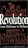 The Canadian Revolution: From Deference to Defiance (0140248943) by Newman, Peter C.