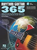 Rhythm Guitar 365: Daily Exercises for Developing, Improving and Maintaining Rhythm Guitar Technique Book/2-CD Pack