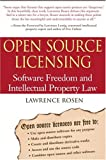 Open Source Licensing: Software Freedom and Intellectual Property Law cover image