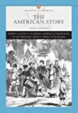 img - for American Story, The, Combined Volume (Penguin Academics Series) (3rd Edition) book / textbook / text book