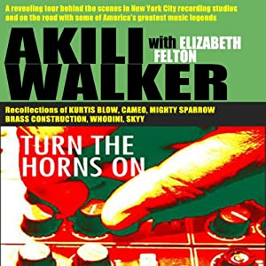 Turn the Horns On | [Akili Walker]
