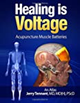 Healing is Voltage: Acupuncture Muscl...