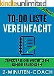 To-Do Liste vereinfacht - Stressfrei...