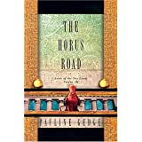 The Horus Road: Lord of the Two Lands: Volume III (Lords of the Two Lands)by Pauline Gedge