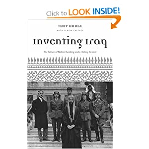 Inventing Iraq: The Failure of Nation Building and a History Denied To|||Dodge