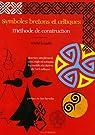 Symboles bretons et celtiques : Méthode de construction par Le Gallo