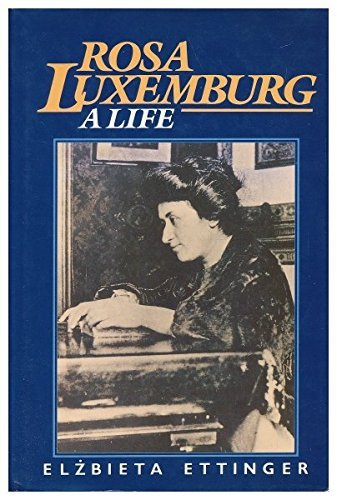 rosa-luxemburg-a-life-by-elzbieta-ettinger-1987-04-30