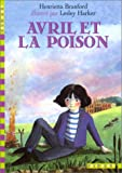 Avril et la Poison