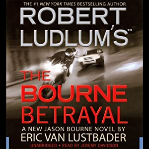Robert Ludlum's The Bourne Betrayal | [Eric Van Lustbader]